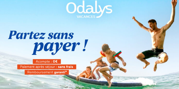 OFFRE : Pour vous, des offres vacances privilégiées avec notre partenaire Odalys